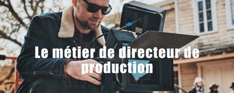 Le directeur de production