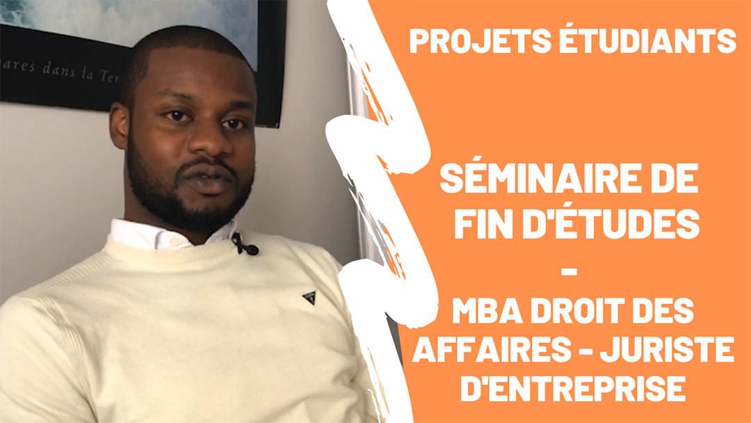 Retour en vidéo sur le séminaire intensif de fin d'études de nos étudiants en MBA Droit des Affaires - Juriste d'entreprises.