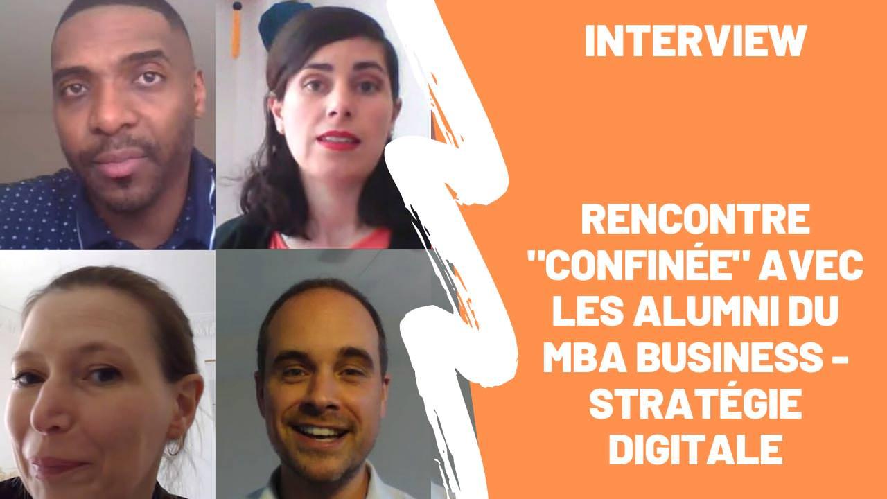 """Rencontre """"confinée"""" avec les alumni du MBA E-business - Stratégie Digitale"""