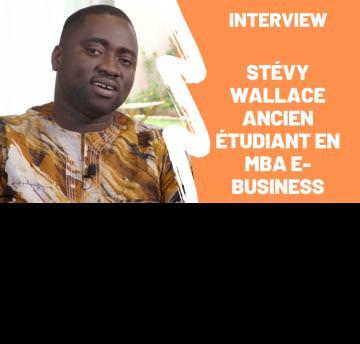 Témoignage : Stévy Wallace, ancien étudiant en MBA e-Business revient sur son parcours