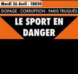 """Les MBA refont le Sport #2 : """"Dopage, corruption, paris truqués... Le sport en danger ?""""."""