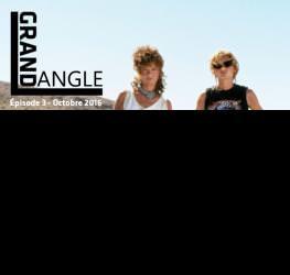 Grand Angle #3 : Master Production audiovisuelle