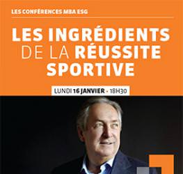Conférence exceptionnelle avec Gérard Houllier- 16 janvier  - Master management du sport