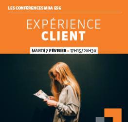 Conférence professionnelle MBA ESG 07/02 : «L'Expérience Client»