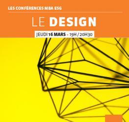 Conférence professionnelle MBA ESG 16.03 - Le design