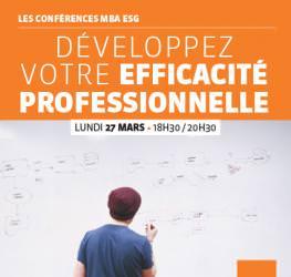 Conférence Professionnelle 27/03 : « Développer votre efficacité professionnelle » MBA ESG