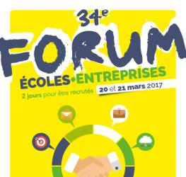 Forum Ecoles-Entreprises les 20 et 21 Mars 2017