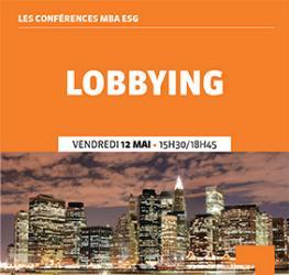 Conférence professionnelle 12.05 - Le lobbying - Master Communication et événementiel