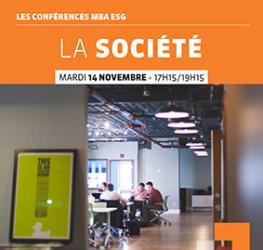Conférence MBA ESG - La société 14/11- Master Ressources Humaines et Juridique, Master Finance, Master Commerce Internationale Achat et Logistique