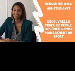 Rencontre avec nos étudiants : Cécile, diplômée du MBA management du sport