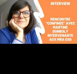 """Rencontre """"confinée"""" avec Martine Donboly - intervenante aux MBA ESG"""